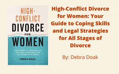 High-Conflict Divorce for Women by Debra Doak