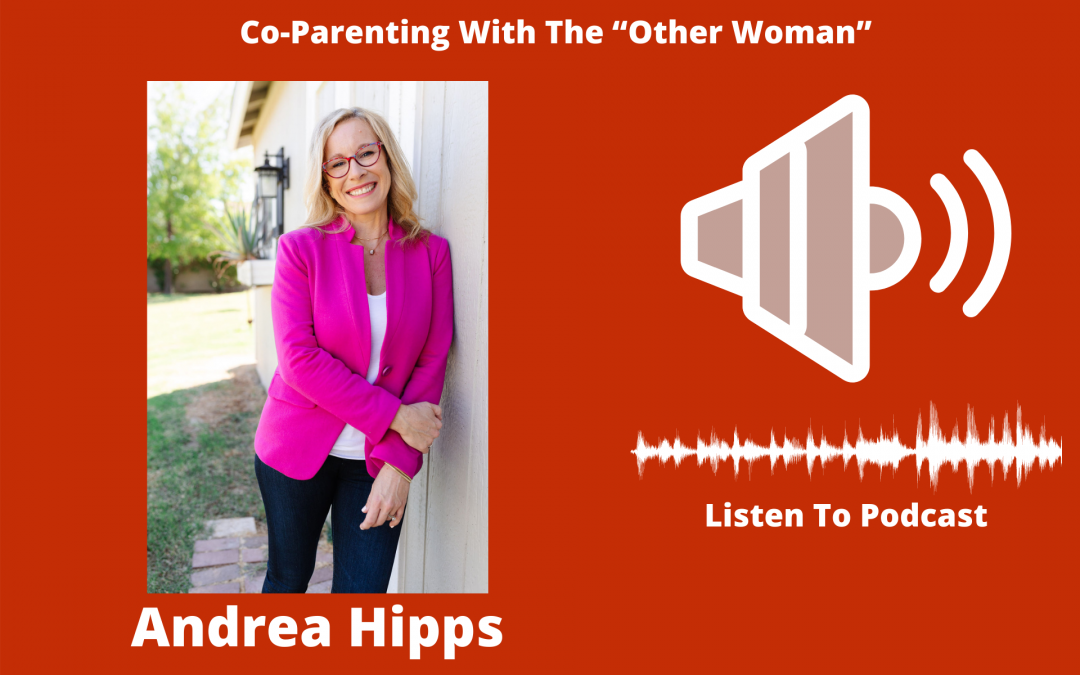 "Co-Parenting With The ""Other Woman"""
