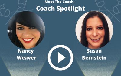 Coach Spotlight – Nancy Weaver and Susan Bernstein